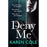 Deny Me: A gripping psychological thriller with a killer twist from the bestselling author of Deliver Me (English Edition)