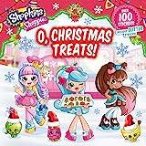 Shoppies O, Christmas Treats!: Volume 6 (Shopkins: Shoppies)
