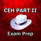 CEH PART II MCQ EXAM Practice 2018 Ed