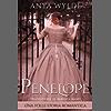 Penelope: Una folle storia romantica (Italian Edition)