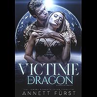 Victime du Dragon: Une sombre romance extra-terrestre (Le Tribut des Dragons t. 1)