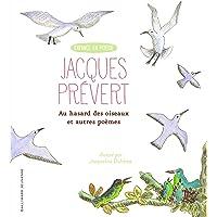 Au hasard des oiseaux et autres poèmes - Enfance en Poésie - De 7 à 12 ans