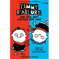 Timmy Failure: Now Look What Mistakes Were Made