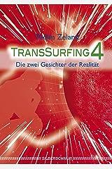 Transsurfing 4: Die zwei Gesichter der Realität Kindle Ausgabe