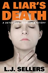 A Liar's Death: (A Detective Jackson Mystery Book 13) Kindle Edition
