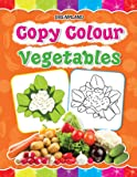 Copy Colour - Vegetables (Copy Colour Books)