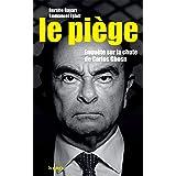 Le piège : Enquête sur la chute de Carlos Ghosn (Société)