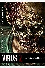 Virus Z: Kreuzfahrt des Grauens Kindle Ausgabe