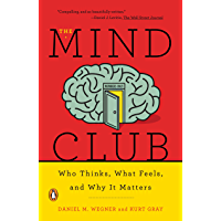 The Mind Club: Who Thinks, What Feels, and Why It Matters (English Edition)