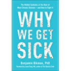 Why We Get Sick: The Hidden Epidemic at the Root of Most Chronic Disease#and How to Fight It (English Edition)
