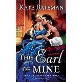 This Earl of Mine: A Bow Street Bachelors Novel: 1 (Bow Street Bachelors, 1)