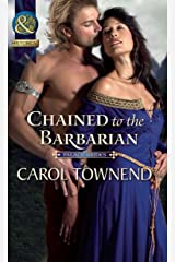 Chained to the Barbarian (Mills & Boon Historical) (Palace Brides, Book 2) (Palace Brides series) Kindle Edition