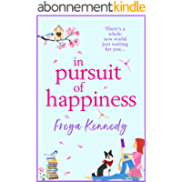 In Pursuit of Happiness: The perfect uplifting romantic read for 2021 (English Edition)