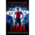 Elijah (The Miel Chronicles Story Companion) (The Vampires of Vegas Series) (Reign of Blood) (English Edition)