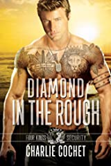 Diamond in the Rough: Four Kings Security Book Four Kindle Edition