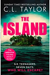 The Island: The addictive new YA thriller from the Sunday Times bestselling author of STRANGERS Kindle Edition
