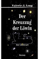 Der Kreuzzug der Löwin (Zoe Lionheart 9) Kindle Ausgabe