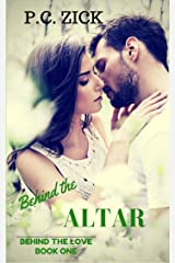 Behind the Altar (Behind the Love Book 1) Kindle Edition