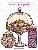 Livre de coloriage pour adultes Desserts et cupcakes 1 & 2