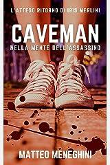 Caveman: nella mente dell'assassino Formato Kindle