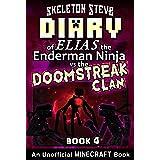 Diary of Minecraft Elias the Enderman Ninja vs the Doomstreak Clan - Book 4: Unofficial Minecraft Books for Kids, Teens, & Ne