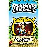POLICAN 5: El señor de las pulgas