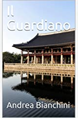 Il Guardiano (Italian Edition) Kindle Edition