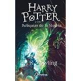 HARRY POTTER RUSTICA 7 Y LAS RELIQUIAS DE LA MUERTE: Harry Potter y las reliquias de la muerte - Paperback