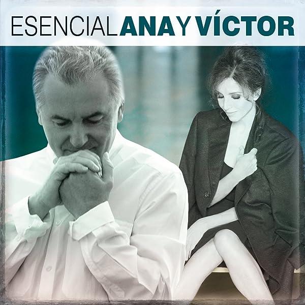 Esencial Ana y Victor de Ana Belén y Victor Manuel en Amazon ...