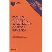 Agamennone-Coefore-Eumenidi. Ediz. critica