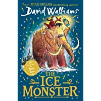 The Ice Monster: New in paperback from multi-million bestseller David Walliams