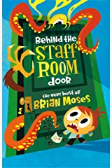 Behind the Staffroom Door: The Very Best of Kindle Edition