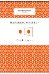 Managing Oneself (Harvard Business Review Classics) Kindle Edition