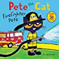 Dean, J: Pete the Cat: Firefighter Pete: Includes Over 30 Stickers!