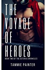 The Voyage of Heroes: Book Two of the Osteria Chronicles (Greek Gods Epic Fantasy) Kindle Edition