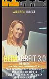 """Heimarbeit 3.0: 99 Ideen von """"Klingt spannend!"""" bis """"Das funktioniert wirklich?"""" für Dein Nebeneinkommen"""