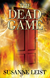The Dead Game: Book One of The Dead Game Series (English Edition)