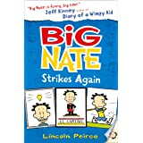 Big Nate Strikes Again: Book 2