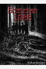 Sommer 1985 Kindle Ausgabe