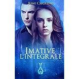 Imative L'intégrale: (Romance Science-Fiction)