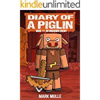 Diary of a Piglin Book 11: An Unknown Enemy