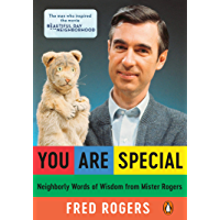 You Are Special: Neighborly Words of Wisdom from Mister Rogers (English Edition)