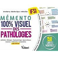 Le mémento 100% visuel des pathologies en IFSI: 150 fiches colorées pour mémoriser facilement les pathologies au…
