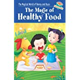 The Magic of Healthy Food - Read & Shine (Magical World of Benny & Buzo Series)