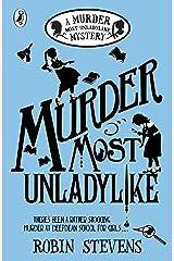 Murder Most Unladylike: A Murder Most Unladylike Mystery Paperback