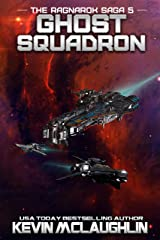 Ghost Squadron (The Ragnarok Saga Book 5) Kindle Edition