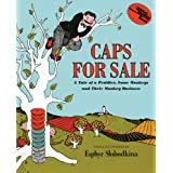 Caps for Sale: A Tale of a Peddler, Some Monkeys and Their Monkey Business: 0000 (Young Scott Books)
