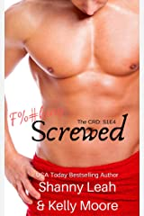 F%#KING SCREWED: Season One, Episode Four (The CRD Series Book 4) Kindle Edition