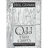 Odd and the Frost Giants: Neil Gaiman & Chris Riddell