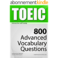 TOEIC Interactive self-study: 800 Advanced Vocabulary Questions (4-BOOK BUNDLE). A powerful method to learn the…